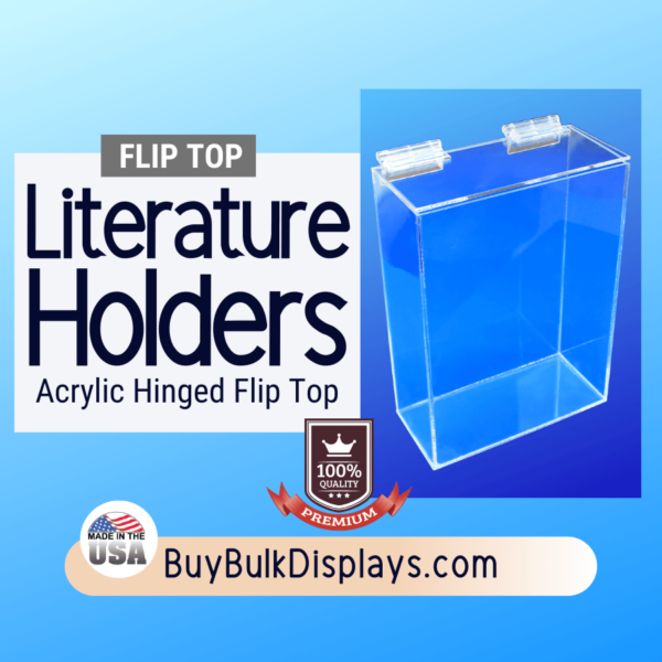 Literature holder with hinged flip top