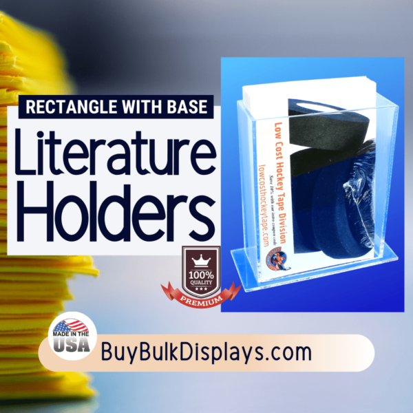 Literature holder with rectangle base