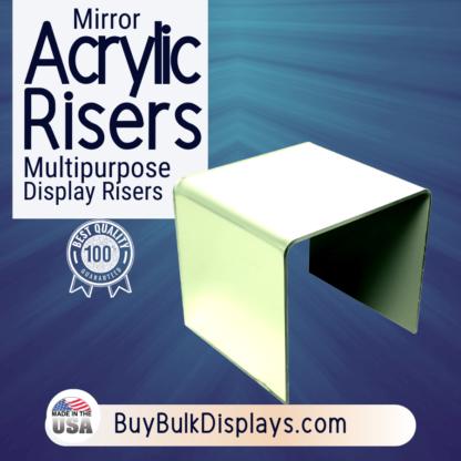 Mirror acrylic risers