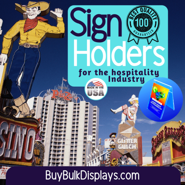 Sign holders for the hospitality industry