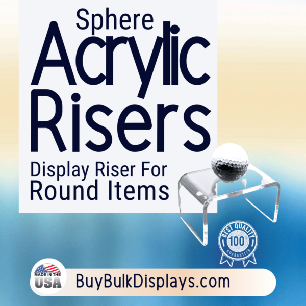 Acrylic riser stands for round items