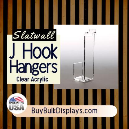 Slatwall J hook acrylic hangers