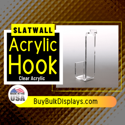 Slatwall acrylic hook