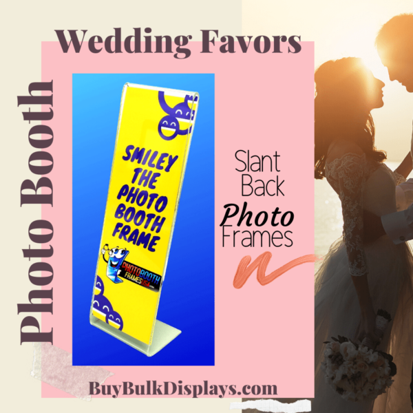 Slant back acrylic frames for photo booth wedding favors