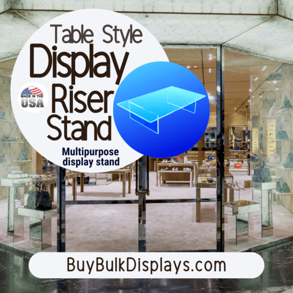 Multipurpose acrylic table style display riser stand