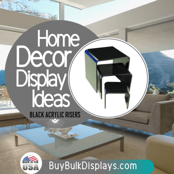 Home decor display ideas black acrylic risers