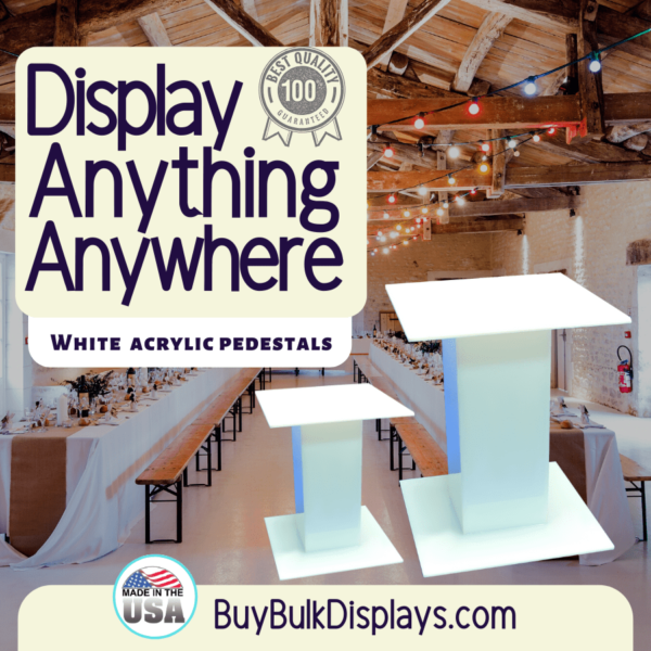 Display anything anywhere with our white acrylic pedestal stands
