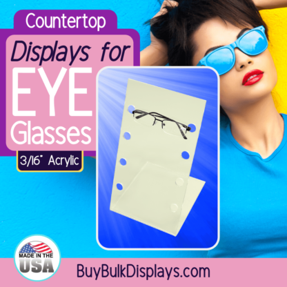 Countertop displays for eyeglasses