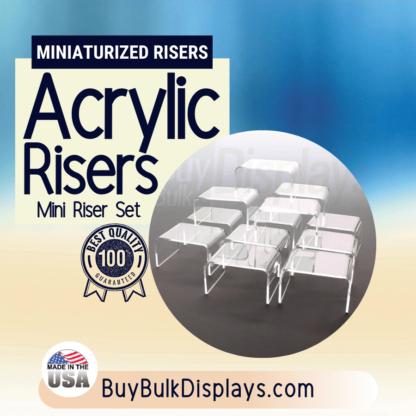 Small acrylic risers